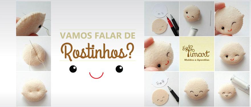 Vamos falar de Rostinhos?