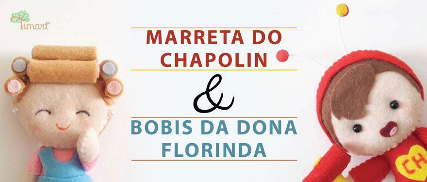 Marreta do Chapolin e Bobis da Dona Florinda