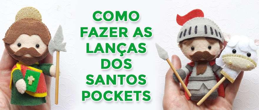 Como fazer as lanças dos Santos Pockets